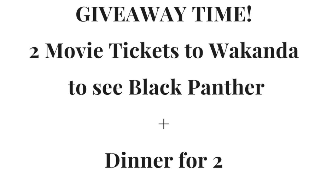GIVEAWAY! 2 Movie Tickets to Black Panther + Dinner for 2
